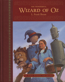 The Wonderful Wizard of Oz (Great Classics for Children)