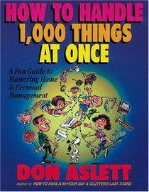 How to Handle 1,000 Things at Once: A Fun Guide to Mastering Home  Personal Management