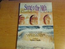 Sang o the Nith: A Poetic Journey Through Dumfries and Galloway to Commemorate the Bi-centenary of the Death of Roberts Burns