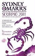 Sydney Omarr's Day-By-Day Astrological Guide for the Year 2011: Scorpio (Sydney Omarr's Day By Day Astrological Guide for Scorpio)