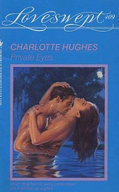 Private Eyes (Loveswept, No 409)