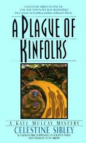 A Plague of Kinfolks (Kate Mulcay, Bk 4)