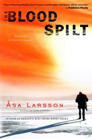 The Blood Spilt (Rebecka Martinsson, Bk 2)