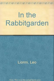 In the Rabbitgarden