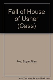 The Fall of the House of Usher and Other Poems & Tales