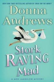 Stork Raving Mad (Meg Langslow, Bk 12)