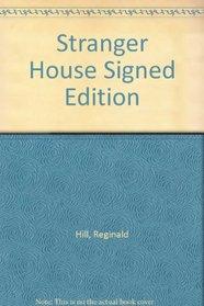 Stranger House Signed Edition