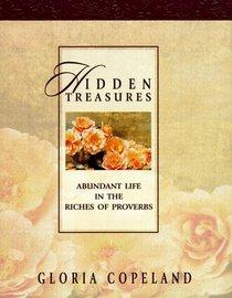 Hidden Treasures: Abundant Life in the Riches of Proverbs