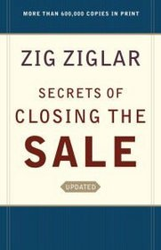 Updated Secrets of Closing The Sale