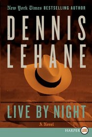 Live by Night (Larger Print)