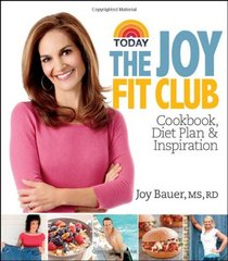 Joy Fit Club: Cookbook, Diet Plan and Inspiration
