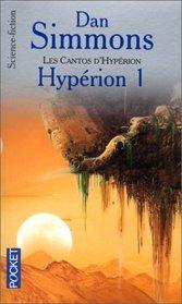 Les Cantos d'Hyp�rion, tome 1 : Hyp�rion 1