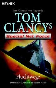 Fluchtwege (Tom Clancy's Net Force Explorers, Bk 14-16) (German Edition)