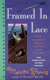 Framed in Lace (Needlecraft Mystery Series, #2 )