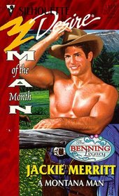 A Montana Man (Benning Legacy, Bk 2) (Man of the Month) (Silhouette Desire, No 1159)
