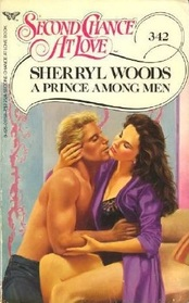 A Prince Among Men (Second Chance at Love, No 342)