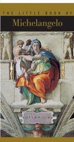 Little Book of Michelangelo (Little Book of . . .)
