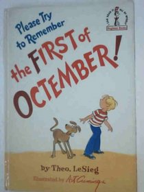 Please Try to Remember the First of Octember (Beginner Books: I Can Read It All by Myself)