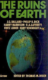 The Ruins of Earth: An Anthology of Stories of the Immediate Future
