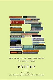 The Broadview Introduction to Literature: Poetry