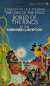Bored of the Rings: A Parody of J.R.R. Tolkien's The Lord of the Rings