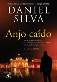Anjo Caido - The Fallen Angel (Em Portugues do Brasil)