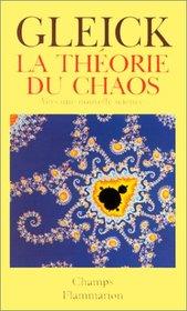 La Th�orie du chaos : Vers une nouvelle science