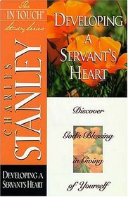 In Touch Study Series:  Developing A Servant's Heart