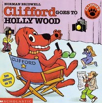 Clifford Goes To Hollywood (Clifford)