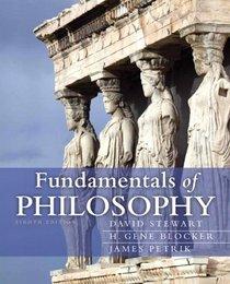 Fundamentals of Philosophy (8th Edition) (MyThinkingLab Series)