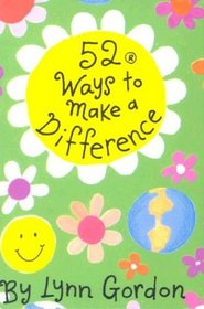 52 Ways to Make a Difference (52 Series)