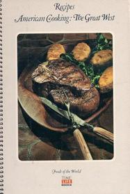 Recipes: American Cooking The Great West