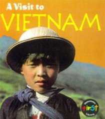 A Visit to Vietnam (A Visit To...)