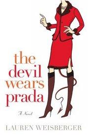 Devil Wears Prada (Turtleback School & Library Binding Edition)