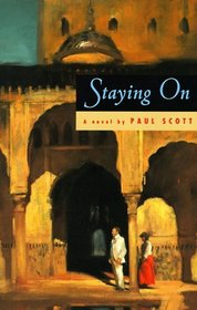 Staying On : A Novel (Phoenix Fiction Series)