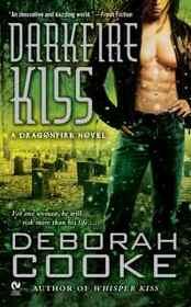 Darkfire Kiss (Dragonfire, Bk 6)