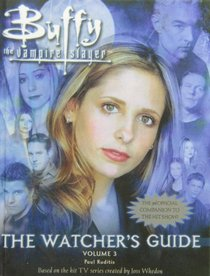 Buffy the Vampire Slayer: The Watchers Guide