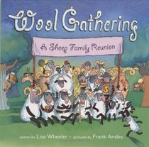 Wool Gathering : A Sheep Family Reunion