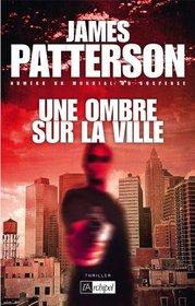 Une Ombre Sur La Ville (French Edition)