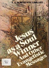 Jesus As a Soul Winner
