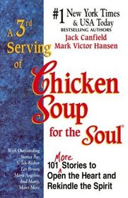 A 3rd Serving of Chicken Soup for the Soul (Chicken Soup for the Soul)