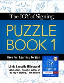 Joy of Signing Puzzle Book 1