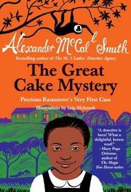 The Great Cake Mystery (Precious Ramotswe, Bk 3)