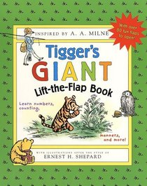 Tigger's Giant Lift-The-Flap Book: Learn Numbers, Counting, Manners, and More! (Winnie-the-Pooh Collection)