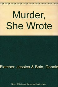 Murder, She Wrote: Rum and Razors / Manhattans and Murder / Brandy and Bullets (3 Volumes)