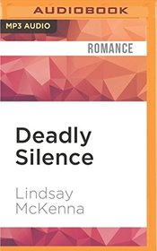 Deadly Silence (Wyoming Series)
