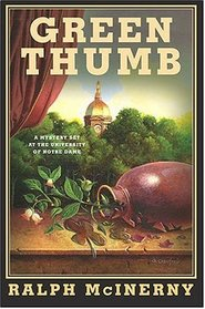 Green Thumb : A Mystery Set at the University of Notre Dame