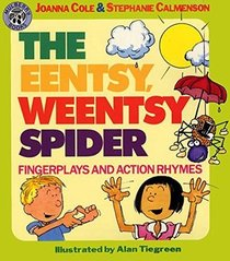 Eentsy, Weentsy Spider: Fingerplays and Action Rhymes