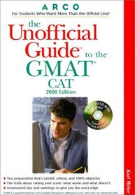 Arco the Unofficial Guide to the GMAT CAT 2000