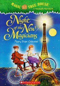 Night of the New Magicians (Magic Tree House, Bk 35)